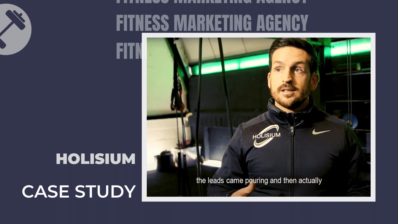 Holisium fitness marketing case study